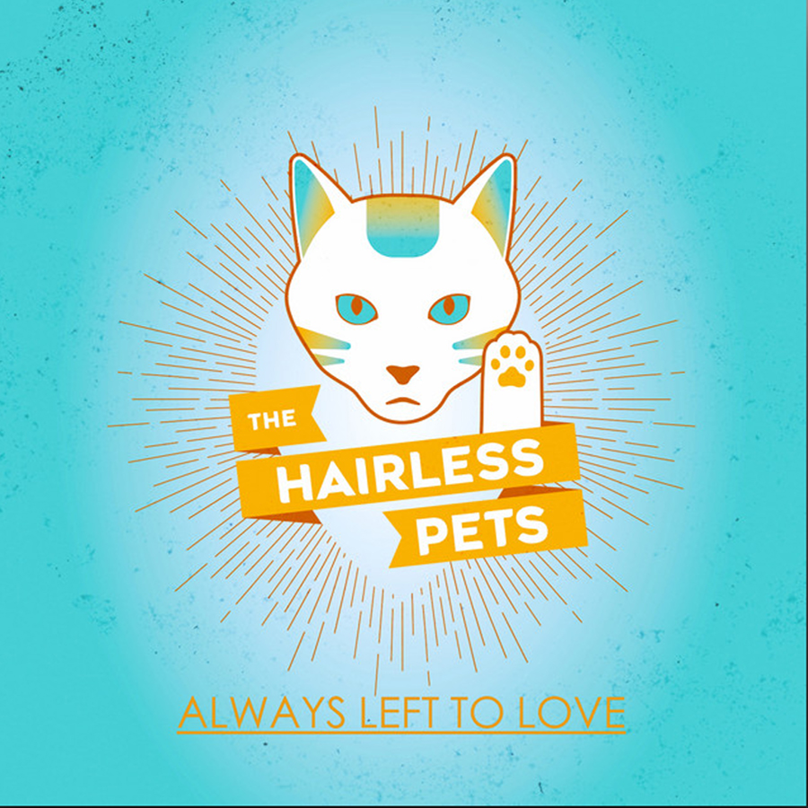 Always Left To Love - The Hairless Pets
