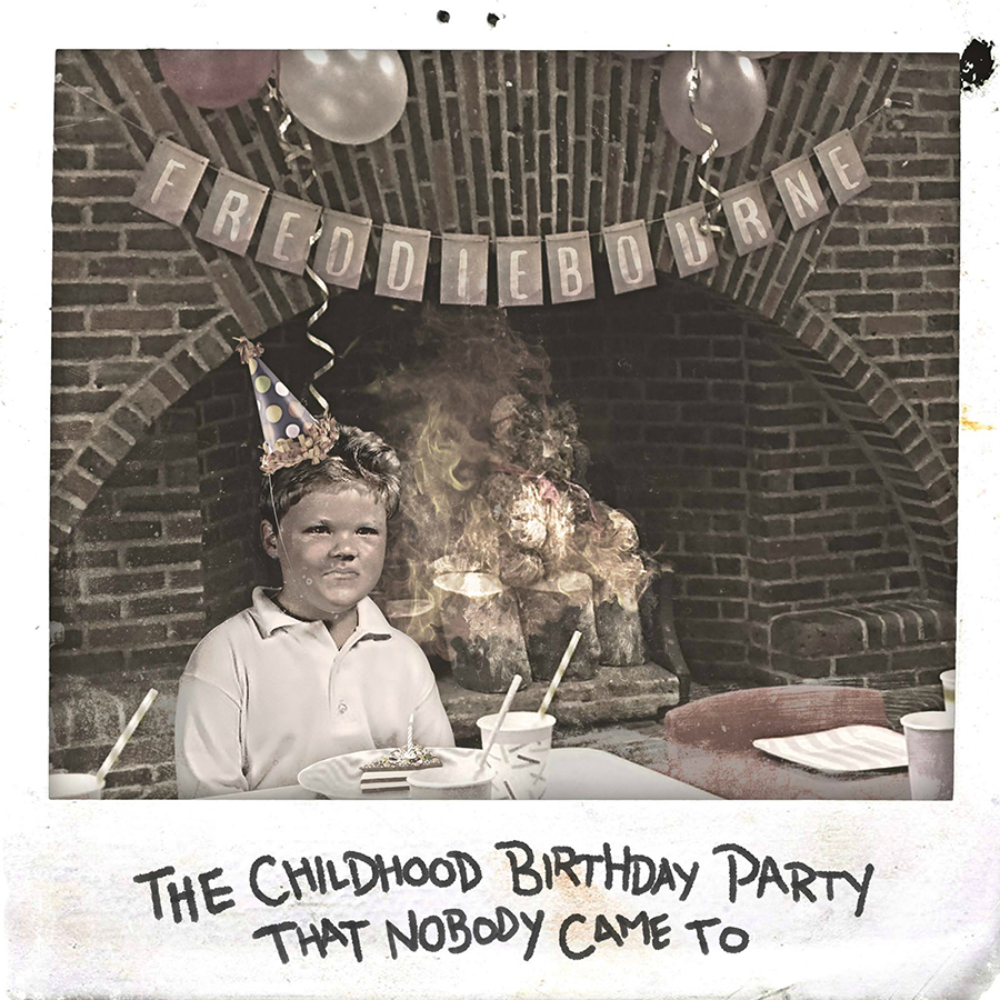 The Childhood Birthday Party That Nobody Came To - Frieddie Bourne