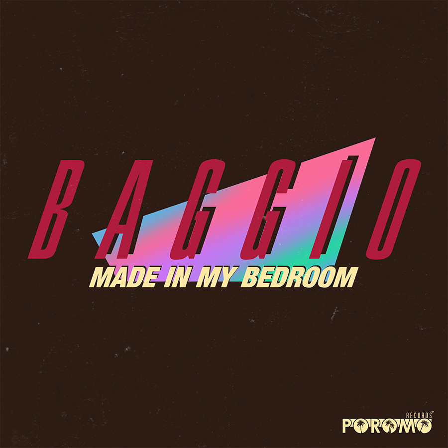 Made In My Bedroom - Baggio