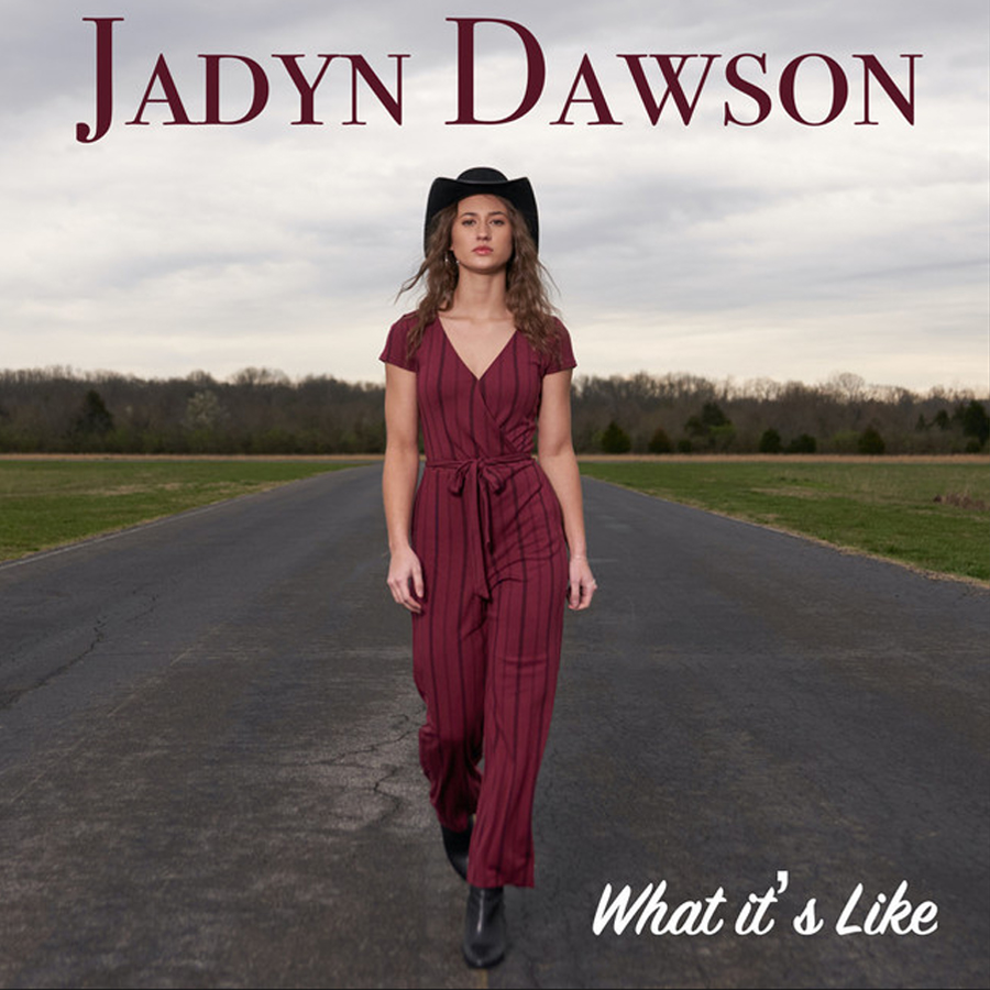 What It's Like - Jadyn Dawson