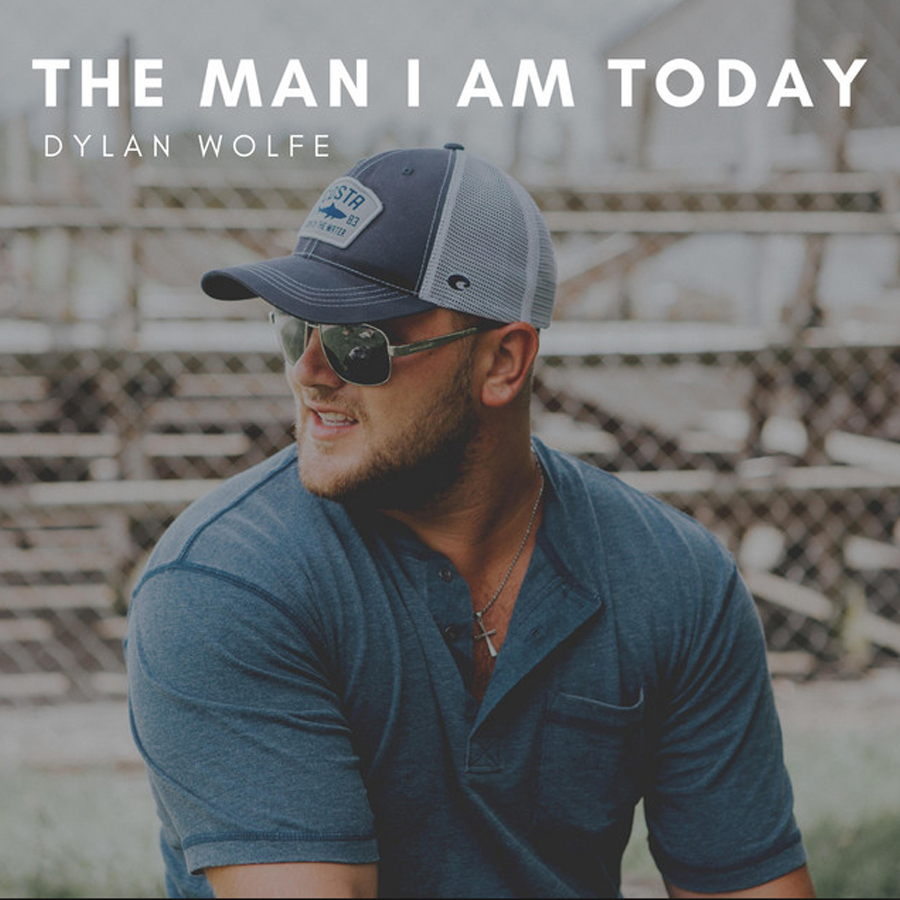 The Man I Am Today - Dylan Wolfe